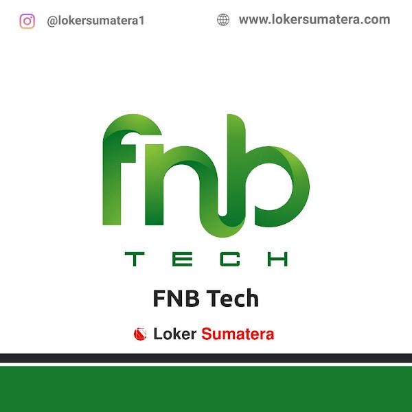 Lowongan Kerja Medan, FNB Tech Juni 2021