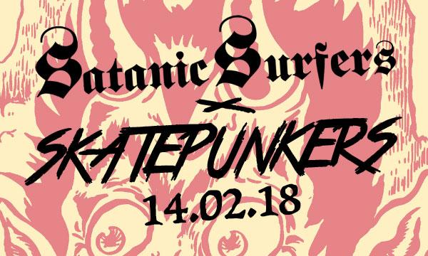 Satanic Surfers ✕ Skatepunkers