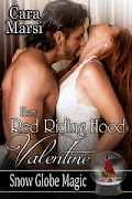 Her Red Riding Hood Valentine (Snow Globe Magic Book 3)
