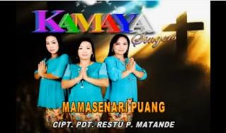 Lirik Lagu Toraja Mamasenari Puang (Kamaya Singers)