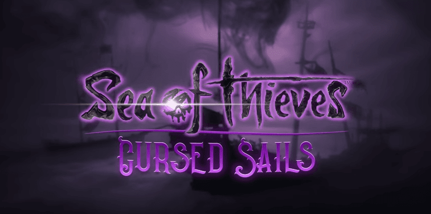 Sea Of Thieves 'Cursed Sails' Free Update | Trailer | Release Date