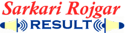 Sarkari Rojgar Result | Sarkari Result | Rojgar Result | Exams Result | Online Form 2020