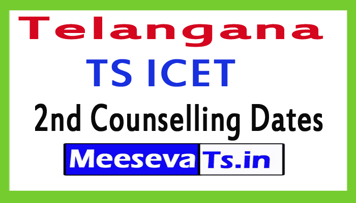 TS ICET 2nd Counselling Dates 2017