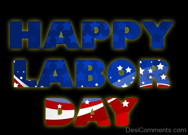 [*FULL HD*] Best Wallpapers of Happy Labor Day - Happy Labor Day HD Wallpapers 2017