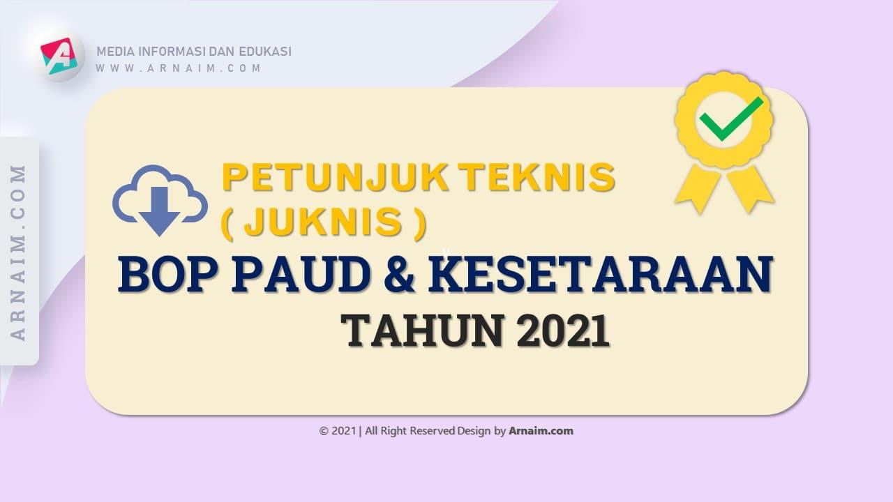 ARNAIM.COM - DOWNLOAD JUKNIS BOP PAUD DAN KESETARAAN TAHUN 2021