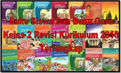 Buku Siswa Dan Buku Guru Kelas 2 Revisi Kurikulum 2013 Terlengkap
