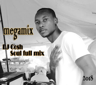 Dj Cosh - soul full Deep mix 2018