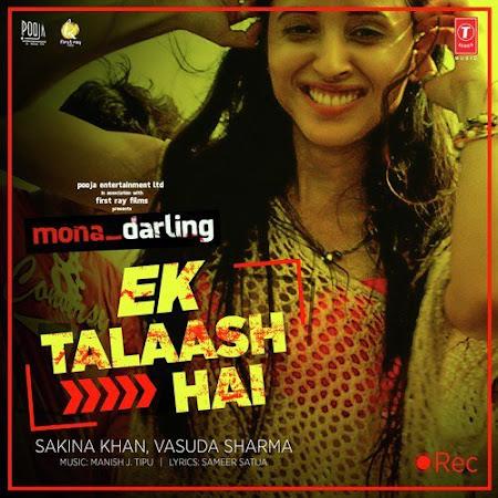 Ek Talaash Hai - Mona Darling (2017)