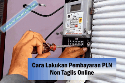 Cara Lakukan Pembayaran PLN Non Taglis Online