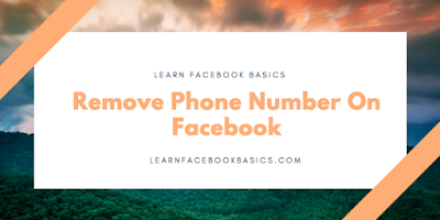 How to remove my phone number on Facebook