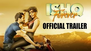 Ishq Forever – Official Theatrical Trailer 2016 _ Krishna Chaturvedi & Ruhi Singh
