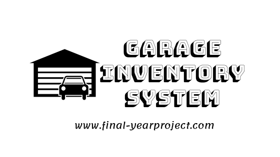 Project on Garage Inventory System