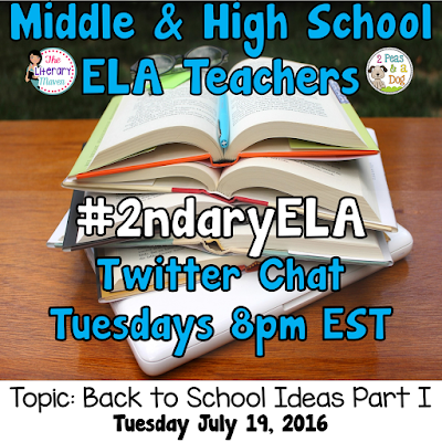 Join secondary English Language Arts teachers Tuesday evenings at 8 pm EST on Twitter. This week's chat will focus on back to school ideas.