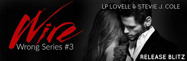 Wire (Wrong Series #3) by LP Lovell and Stevie J. Cole