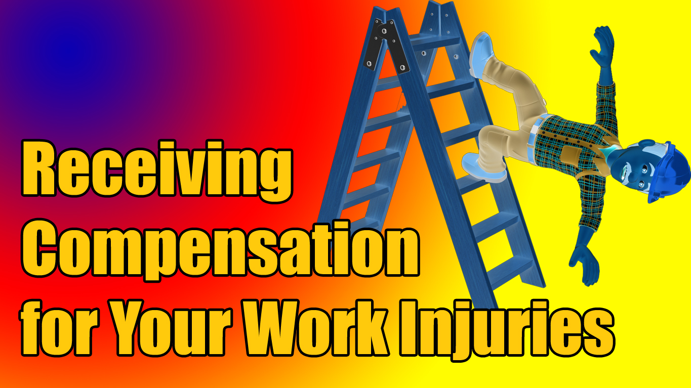 Receiving Compensation for Your Work Injuries