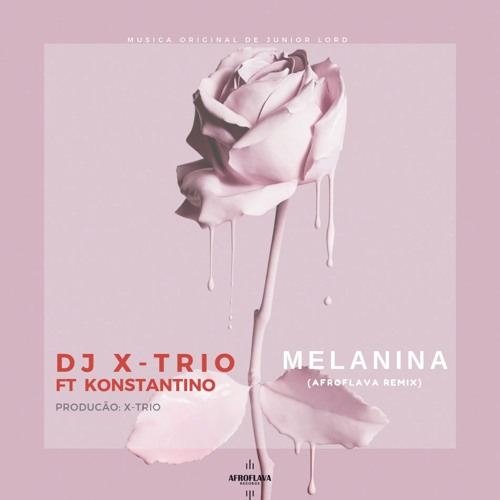DJ X-Trio ft. Konstantino - Melanina (Remix)