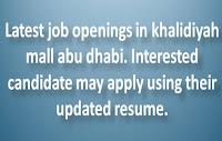 Latest Jobs in Khalidiyah Mall - Abu Dhabi