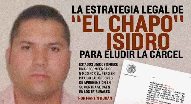 """La estrategia legal de """"El Chapo"""" Isidro"""