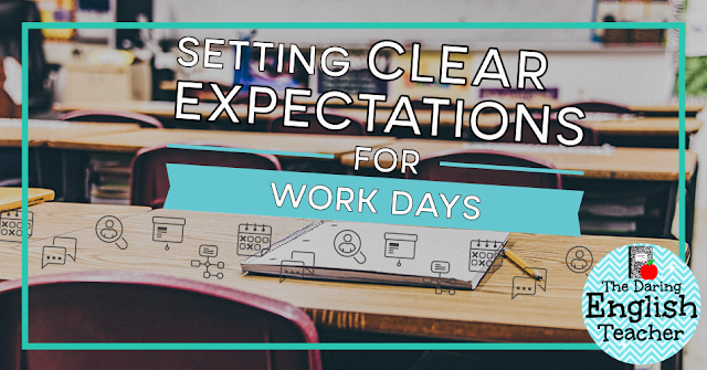 Setting clear expectations in the classroom for work days