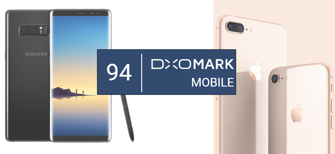 Samsung Galaxy Note 8 и iPhone 8 Plus набрали по 94 балла в тексте DxO