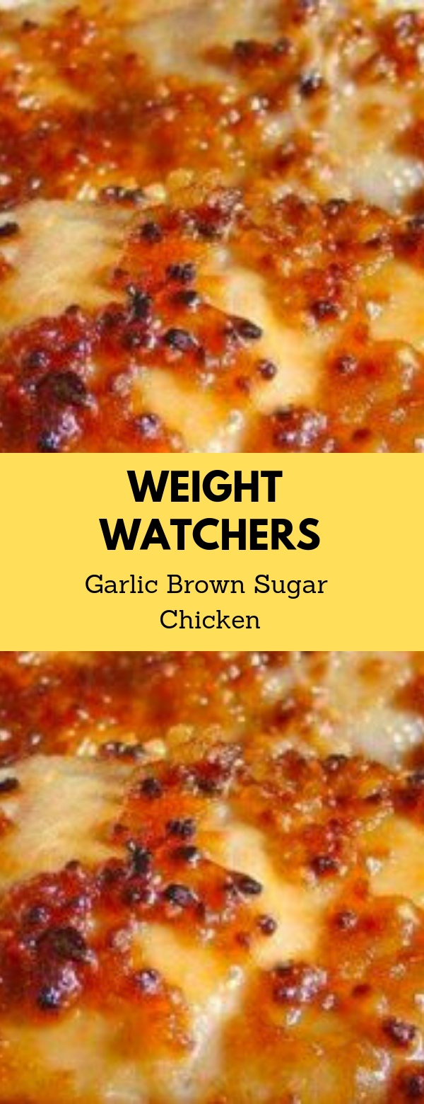 Weight Watchers Garlic Brown Sugar Chicken #weightwatchers #healthy #maincourse