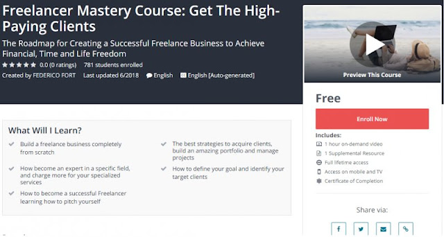 [100% Free] Freelancer Mastery Course: Get The High-Paying Clients