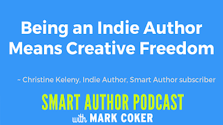 "image reads:  ""Being an indie author means creative freedom"""