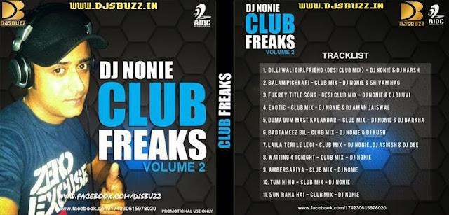 CLUB FREAKS (VOL.2) BY DJ NONIE