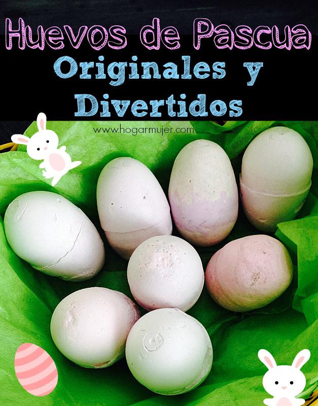 DIY: Como hacer Huevos de Pascua Originales y Divertidos