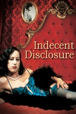 Indecent Disclosure 2000 Watch Online