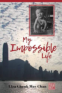 My Impossible Life - memoir of a Chinese immigrant by Liza Cheuk May Chan