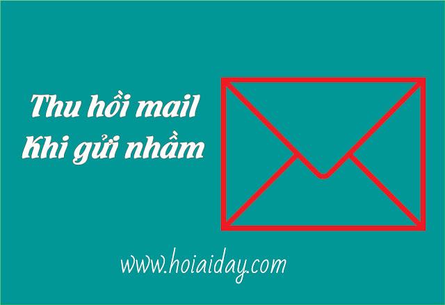 Hướng dẫn thu hồi email đã gửi trong Gmail
