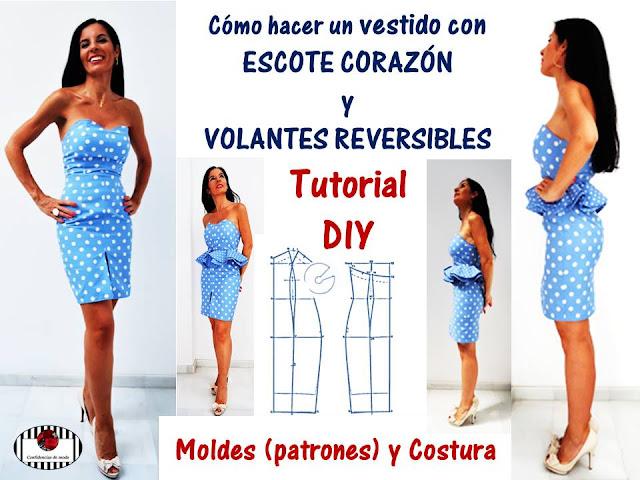 DIY. Cómo hacer un vestido con escote corazón y volantes reversibles (de capote). Patrones y costura