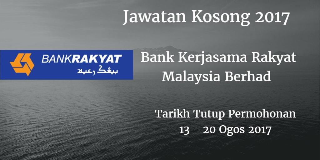 Jawatan Kosong Bank Rakyat 13 - 20 Ogos 2017