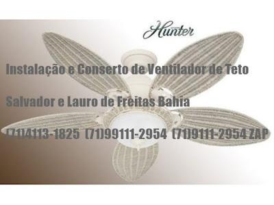 Instalação e conserto de ventilador de teto em Praia do Forte Bahia-71-99111-2954