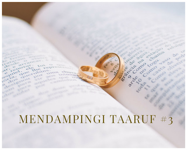 Mendampingi Taaruf #3
