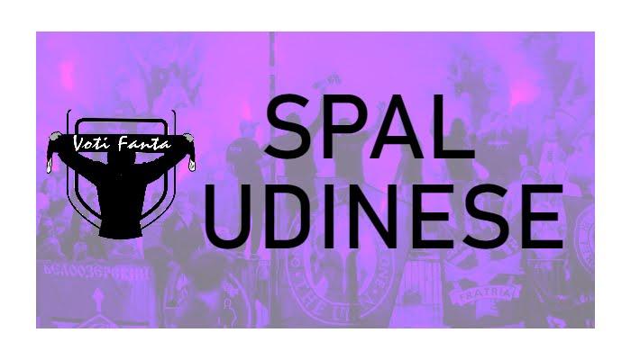 Preview SPAL UDINESE: probabili formazioni, infortunati e ultime notizie