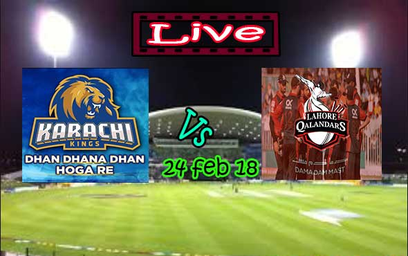 Live Lahore Qalandars vs Karachi Kings 2018