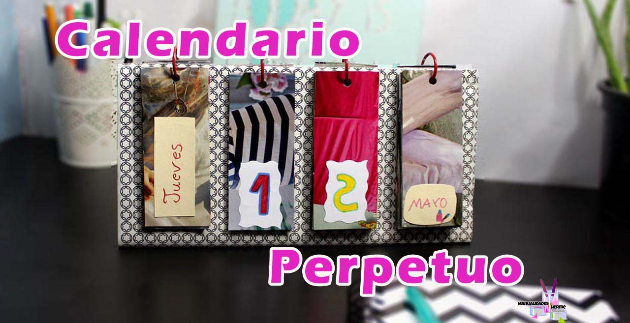 Manualidades herme calendario perpetuo for Calendario manualidades