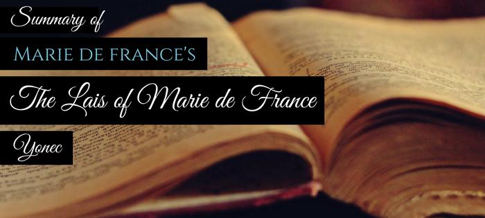 Summary of Marie de France's The Lais of Marie de France Yonec