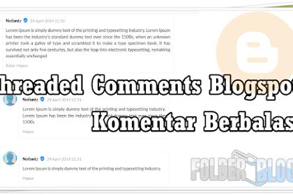 Membuat Threaded Comments Blogger