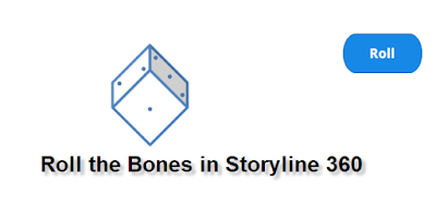 Roll the Bones in Storyline 360