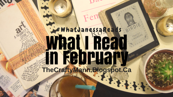 What I Read in February #WhatJanessaReads