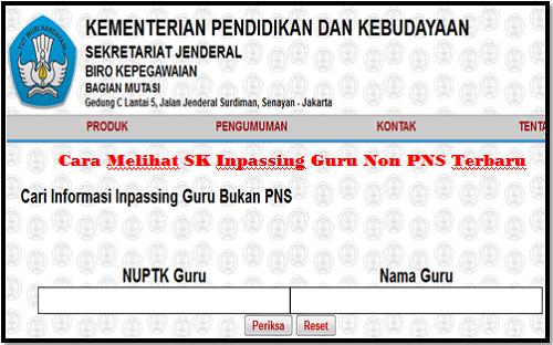Cara Melihat SK Inpassing Guru Non PNS Terbaru