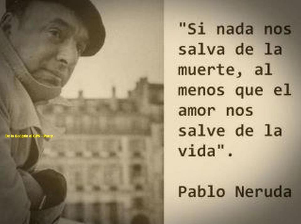 Reflexiones De La Vida Cortos: Pablo Neruda Quotes De Espanol. QuotesGram