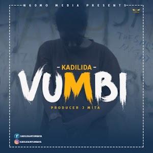 Download Audio | Kadilida - Vumbi (Singeli)