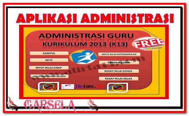 Download Aplikasi Administrasi Guru Kurikulum 2013 (K13) Format Excel.Xlsx