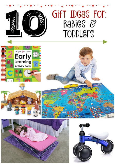 10 Holiday Gifts Ideas for Babies & Toddlers...educational toys, fun learning activities, cute beds and comfort items, plus more! (sweetandsavoryfood.com)
