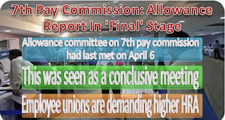 7th+cpc+allowances+report+in+final+stage