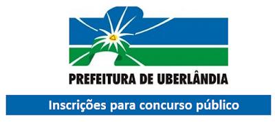 Estão abertas as inscrições para concurso da Prefeitura Municipal de Uberlândia que conta com 643 vagas